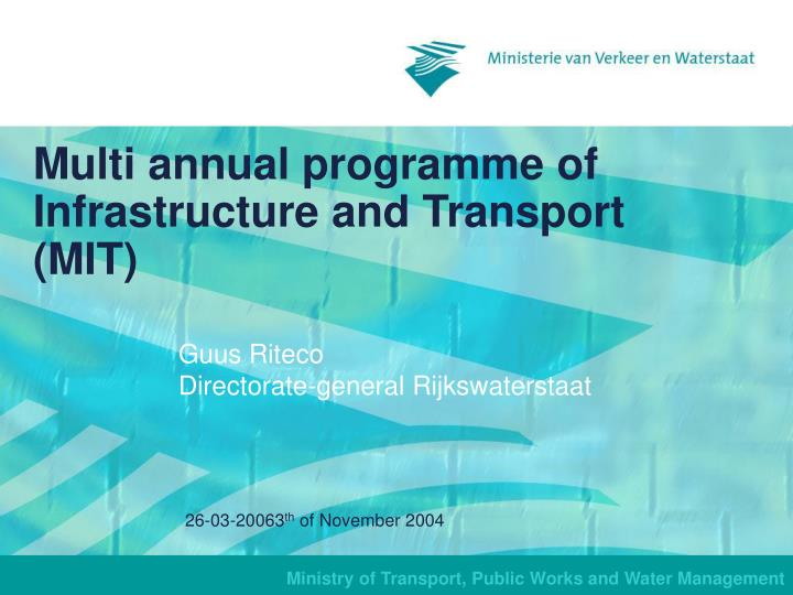 Multi a nnual programme of infrastructure and transport mit