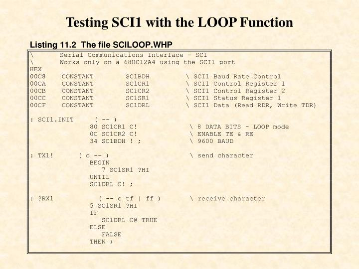 Testing SCI1 with the LOOP Function