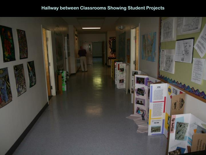 Hallway between Classrooms Showing Student Projects