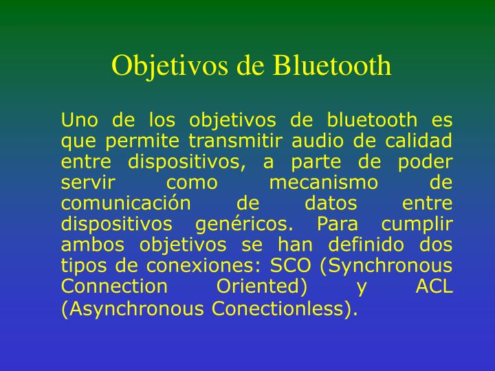 Objetivos de Bluetooth