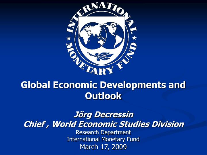 Global Economic Developments and Outlook