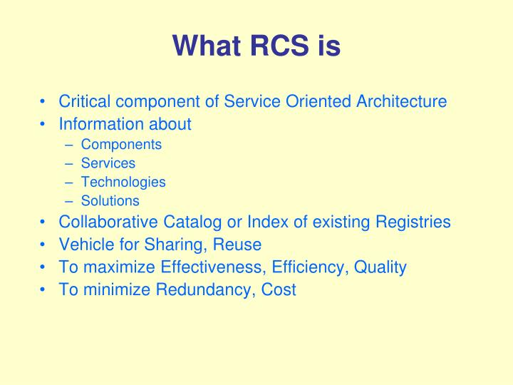 What RCS is