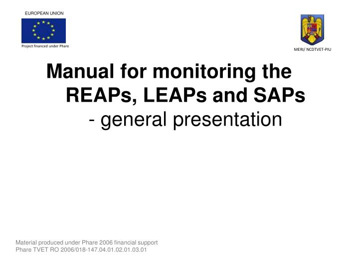 Manual for monitoring the reaps leaps and saps general presentation