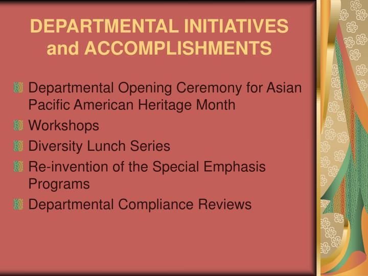 DEPARTMENTAL INITIATIVES