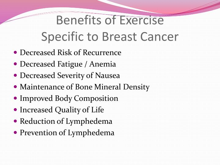 Benefits of exercise specific to breast cancer