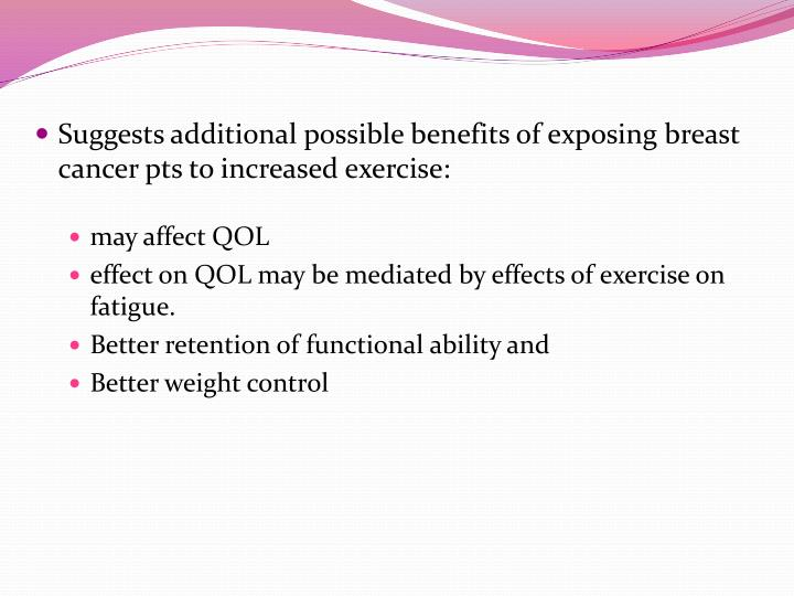 Suggests additional possible benefits of exposing breast cancer pts to increased exercise: