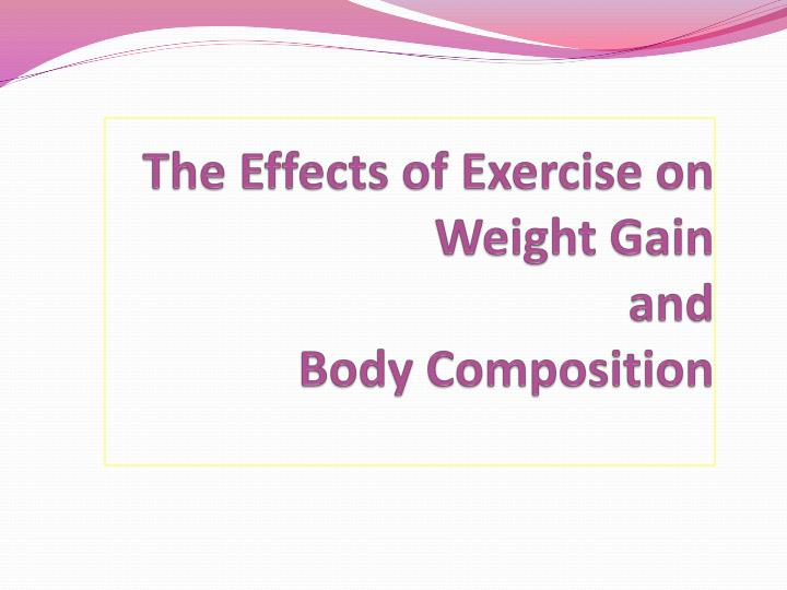 The Effects of Exercise on