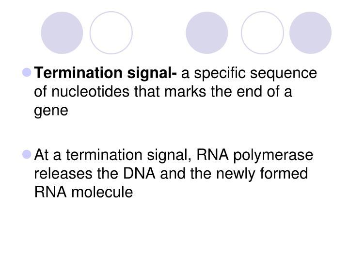 Termination signal-