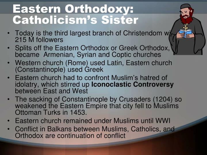 Eastern Orthodoxy: