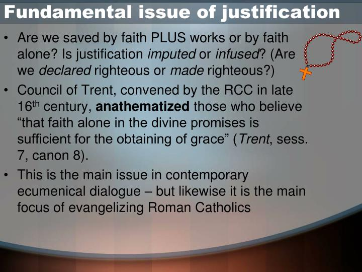 Fundamental issue of justification