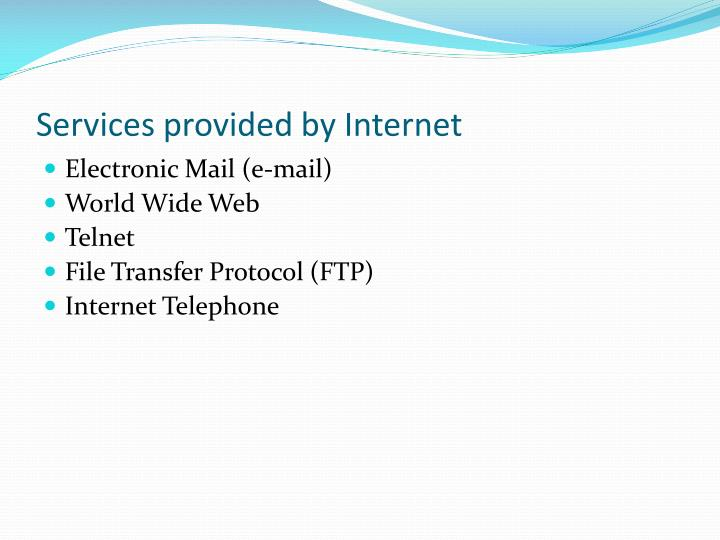 Services provided by internet