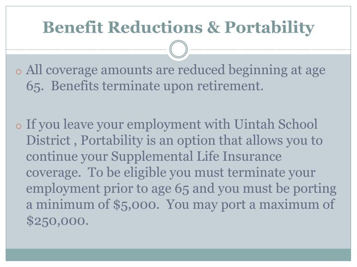 Benefit Reductions & Portability