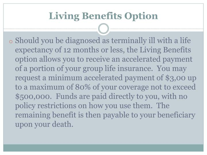 Living Benefits Option