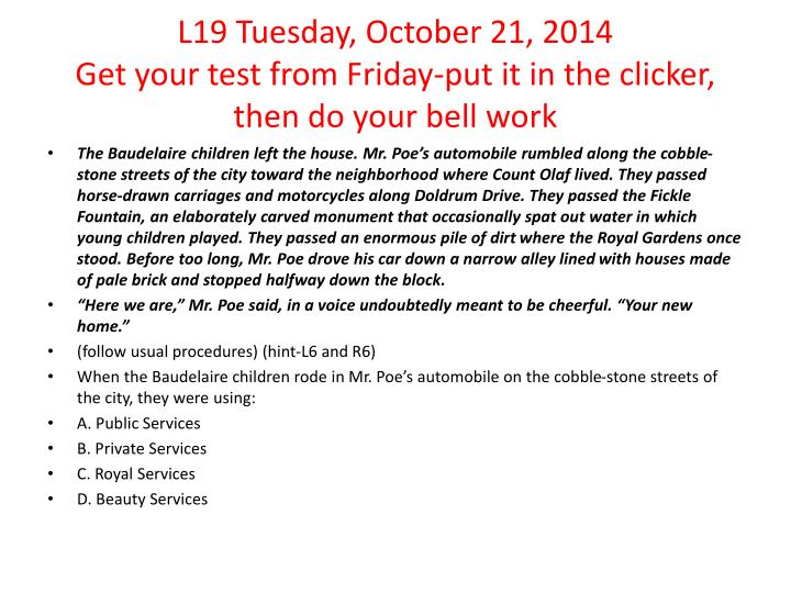 L19 Tuesday, October 21, 2014
