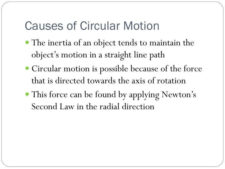 Causes of Circular Motion