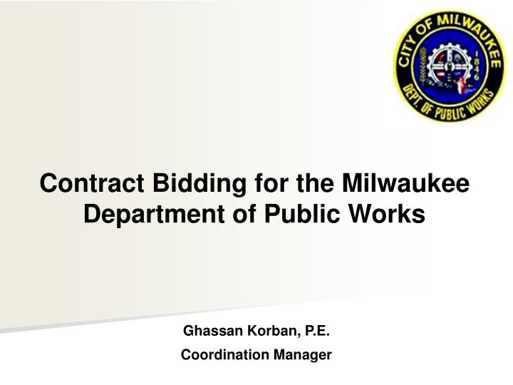 Contract Bidding for the Milwaukee Department of Public Works
