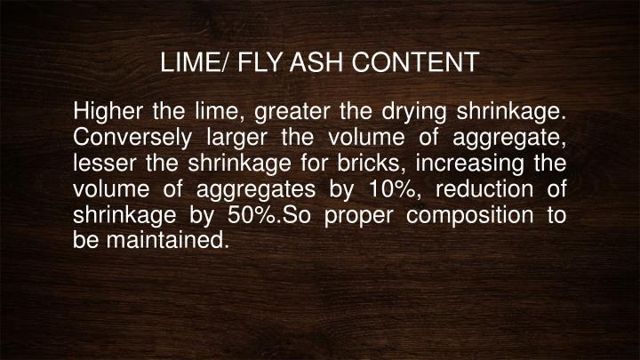 LIME/ FLY ASH CONTENT