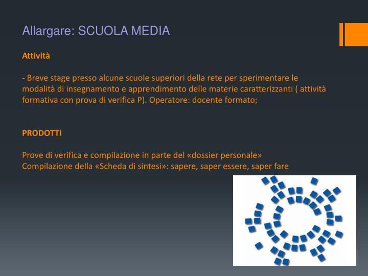 Allargare: SCUOLA MEDIA