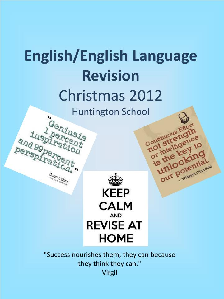 English english language revision christmas 2012 huntington school