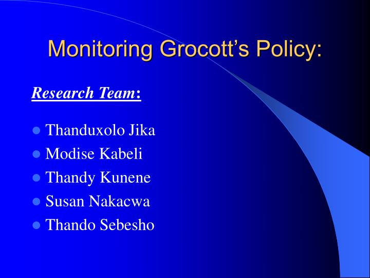 Monitoring grocott s policy