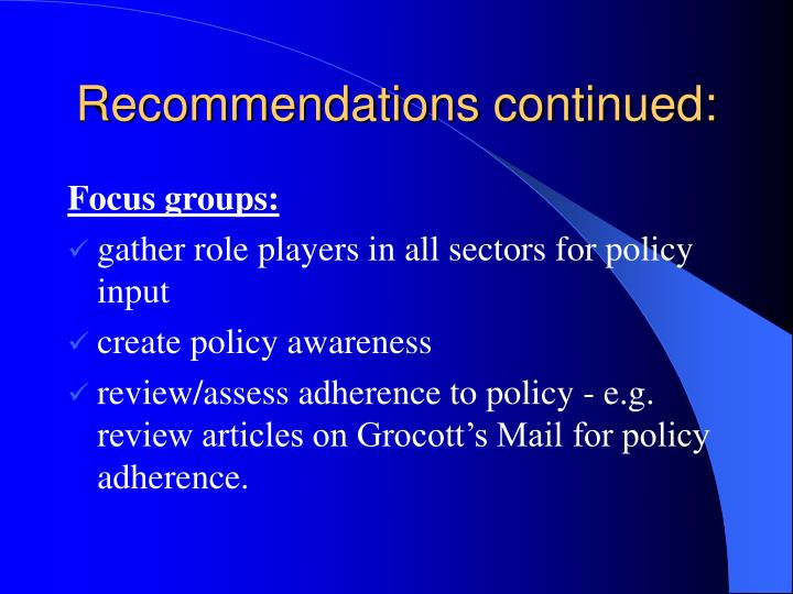 Recommendations continued: