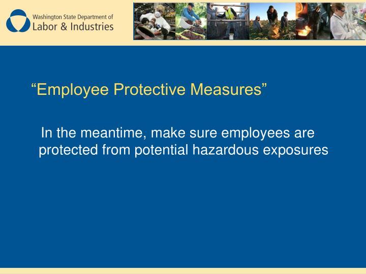 """Employee Protective Measures"""