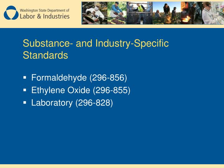 Substance- and Industry-Specific Standards