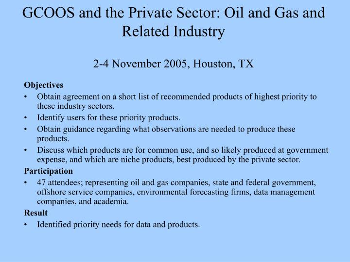 GCOOS and the Private Sector: Oil and Gas and Related Industry