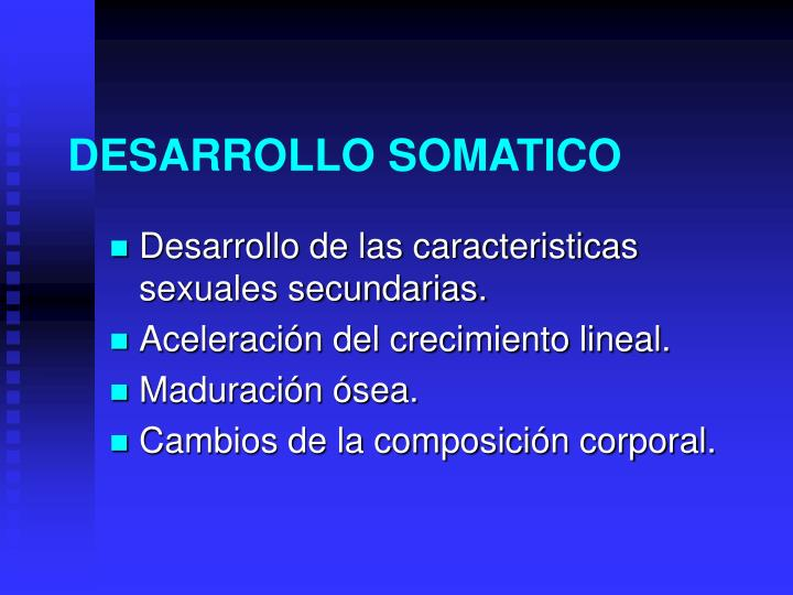 DESARROLLO SOMATICO