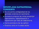 hiperplasia suprarrenal congenita2