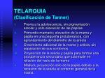 telarquia clasificaci n de tanner