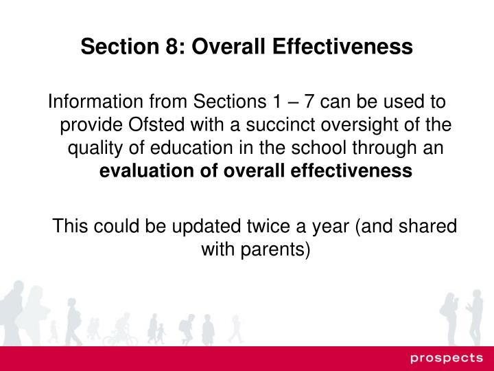Section 8: Overall Effectiveness