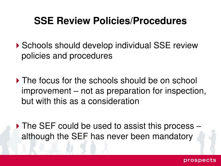 SSE Review Policies/Procedures