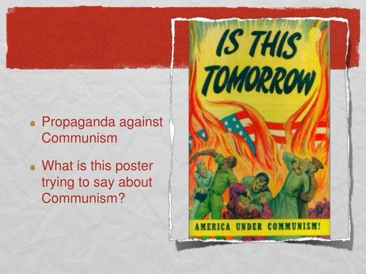 Propaganda against Communism