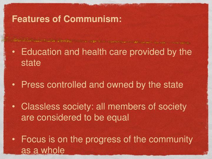 Features of Communism: