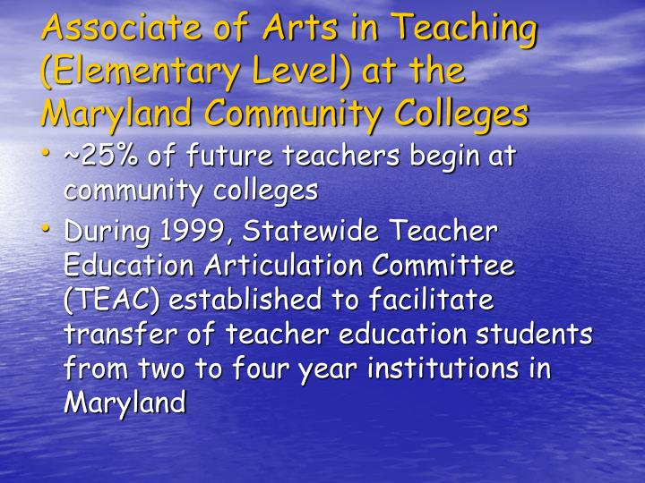 Associate of Arts in Teaching (Elementary Level) at the Maryland Community Colleges