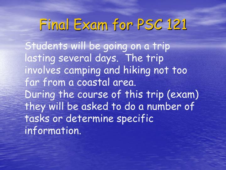 Final Exam for PSC 121