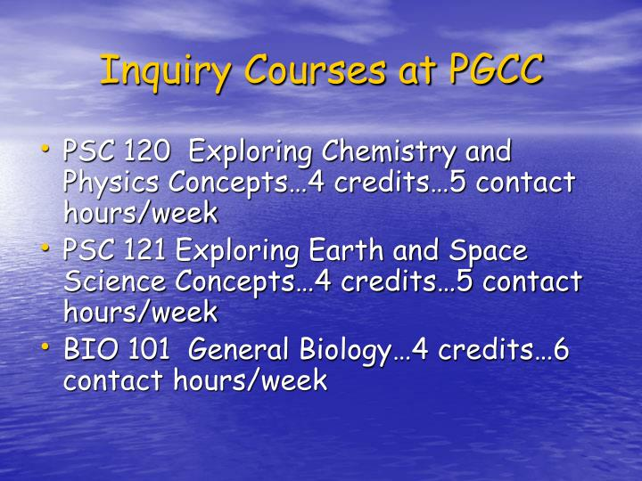 Inquiry Courses at PGCC