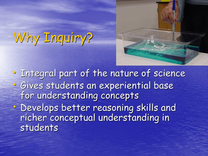 Why Inquiry?