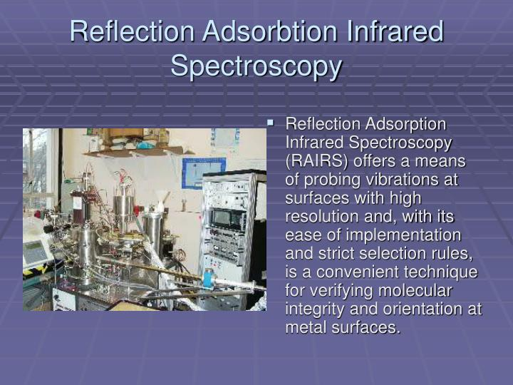 Reflection Adsorbtion Infrared Spectroscopy