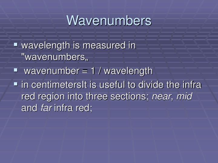 Wavenumbers