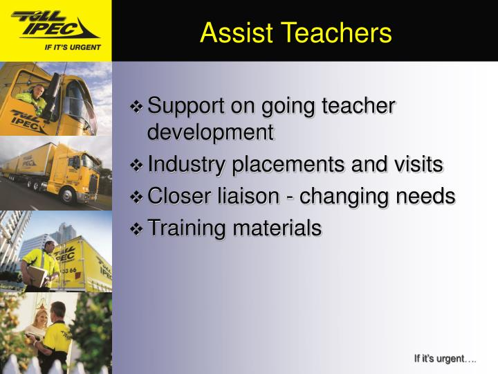 Assist Teachers