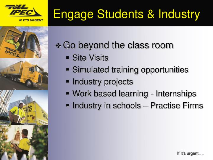 Engage Students & Industry
