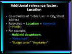 additional relevance factor location
