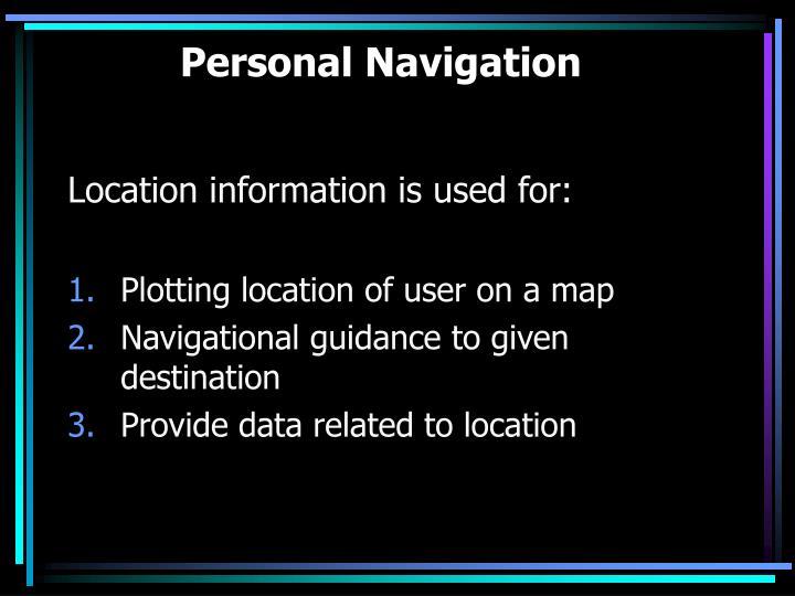 Personal Navigation