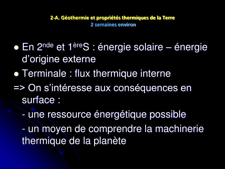 2-A. Géothermie et propriétés thermiques de la Terre