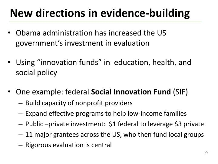 Obama administration has increased the US government's investment in evaluation