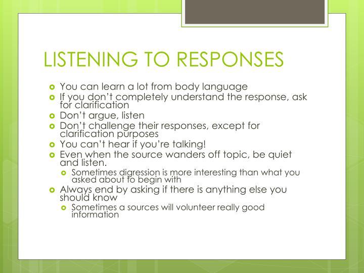LISTENING TO RESPONSES