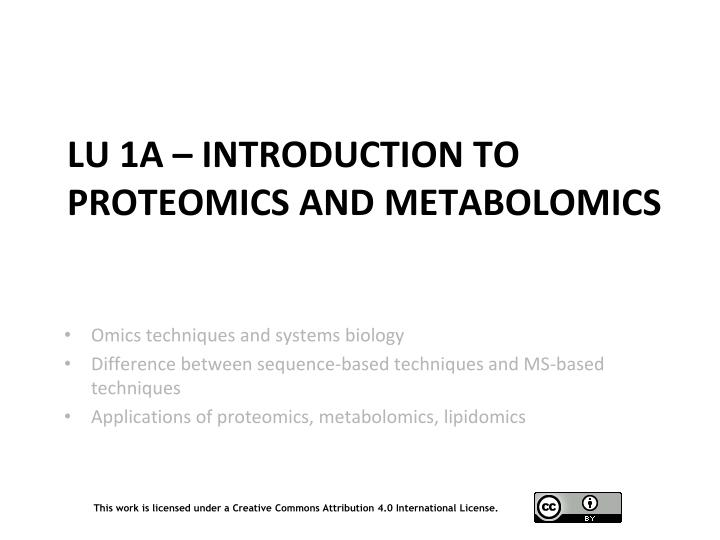 LU 1A – Introduction to PROTEOMICS and Metabolomics