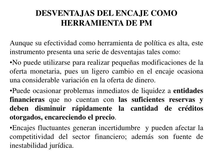 DESVENTAJAS DEL ENCAJE COMO HERRAMIENTA DE PM
